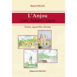 L'ANJOU LOIRE, AUBANCE, LAYON Librairie Automobile SPE 9782847122107