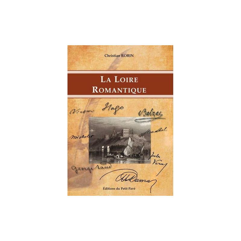 LA LOIRE ROMANTIQUE Librairie Automobile SPE 9782847124767
