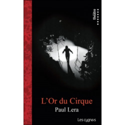 L'OR DU CIRQUE de Paul LERA Librairie Automobile SPE 9782915459661
