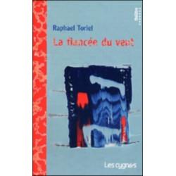 LA FIANCEE DU VENT de Raphaël TORIEL Librairie Automobile SPE 9782915459234