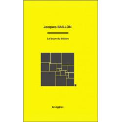 LA LEÇON DE THÉÂTRE de Jacques Baillon Librairie Automobile SPE 9782369442059