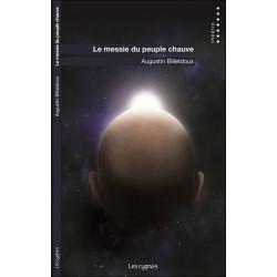 LE MESSIE DU PEUPLE CHAUVE de Augustin Billetdoux Librairie Automobile SPE 9782369442431
