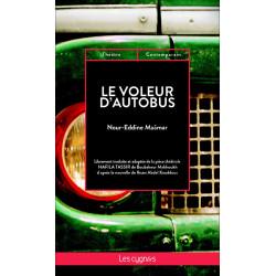 LE VOLEUR D'AUTOBUS de Nour-Eddine Maâmar Librairie Automobile SPE 9782369442493