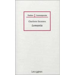 LOMANIA de Charlotte ESCAMEZ Librairie Automobile SPE 9782915459999