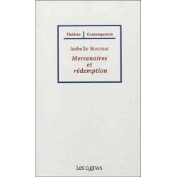 MERCENAIRES ET REDEMPTION de Isabelle BOURNAT Librairie Automobile SPE 9782369440000