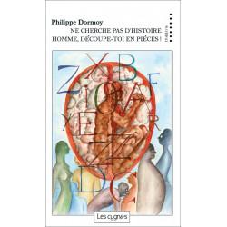 NE CHERCHE PAR D'HISTOIRES HOMME, DECOUPE-TOI EN PIECES de Philippe Dormoy Librairie Automobile SPE 9782369442295
