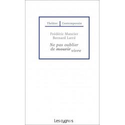 NE PAS OUBLIER DE VIVRE de Frédéric Mancier & Bernard Larré Librairie Automobile SPE 9782369442400