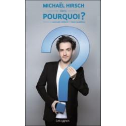 POURQUOI ? de Michaël Hirsch et Ivan Calbérac Librairie Automobile SPE 9782369442417