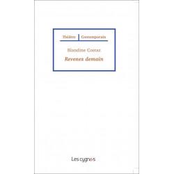 REVENEZ DEMAIN de Blandine Costaz Librairie Automobile SPE 9782369442332