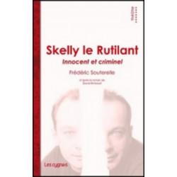 SKELLY LE RUTILANT de Frédéric SOUTERELLE Librairie Automobile SPE 9782915459678