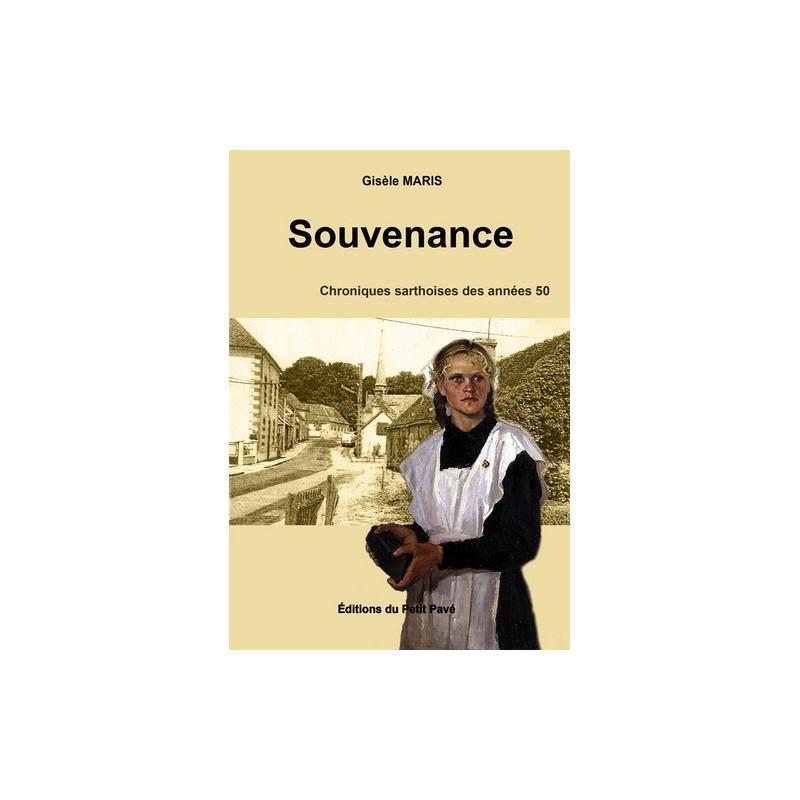 SOUVENANCE chroniques sarthoise des années 50 Librairie Automobile SPE 9782847122725