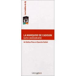 LA MARQUISE DE CADOUIN de Gaëtan PAU et Quentin DEFALT Librairie Automobile SPE 9782915459951