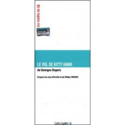 LE VOL DE KITTY HAWK de Georges DUPUIS Librairie Automobile SPE 9782915459319