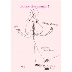 Bonne fête maman ! De DIP THEMIOT Edition La tête à l'envers Librairie Automobile SPE 9791092858129