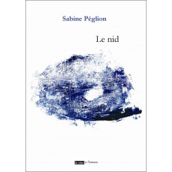 Le nid De PEGLION SABINE Edition La tête à l'envers 9791092858099