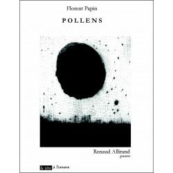 POLLENS De FLORENT PAPIN Edition La tête à l'envers 9791092858006