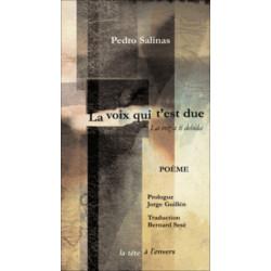 La voix qui t'est due De Pedro SALINAS Edition La tête à l'envers Librairie Automobile SPE 9782954217819