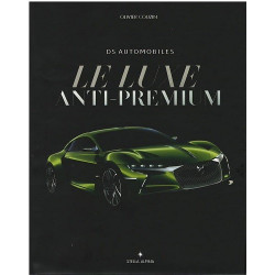 DS LE LUXE ANTI-PREMIUM Librairie Automobile SPE 9782955842201