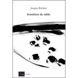 frontières de sable De ROBINET JACQUES Edition La tête à l'envers 9782954217871