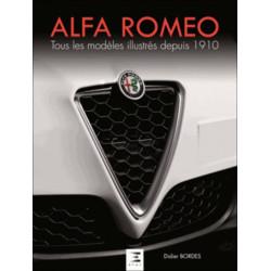 ALFA ROMEO TOUS LES MODELES ILLUSTRES DEPUIS 1910 Librairie Automobile SPE 9791028301620