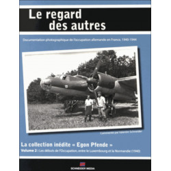 COLLECTION INEDITE EGON PFENDE (T2): DU LUXEMBOURG AUX DEBUTS DE L'OCCUPATION EN NORMANDIE 1940 Librairie Automobile SPE 9782...