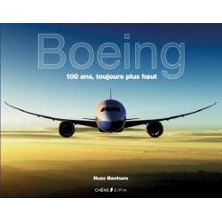 BOEING 100 ANS TOUJOURS PLUS HAUT Librairie Automobile SPE 9782851208613