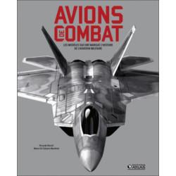 AVIONS DE COMBAT - MODELE QUI ONT MARQUE L'HISTOIRE DE L'AVIATION MILITAIRE