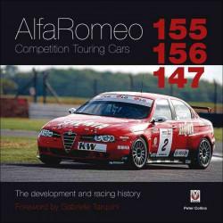 ALFA ROMEO 155 / 156 / 147 COMPÉTITION TOURING CARS Librairie Automobile SPE 9781845843427