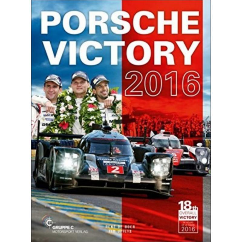 PORSCHE VICTORY 2016 Librairie Automobile SPE 9783928540858