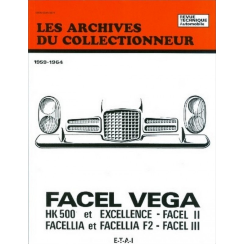 REVUE TECHNIQUE FACEL VEGA 1959-1964 ARC01 Librairie Automobile SPE 9782726899069