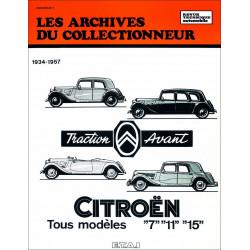 CITROEN 7 / 11 et 15 de 1934 à 1957 - DOCUMENTATION TECHNIQUE ET PRATIQUE (ARC07) Librairie Automobile SPE 9782726899045