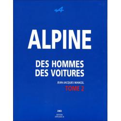 ALPINE - DES HOMMES DES VOITURES ( TOME 2 )