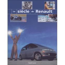 LE SIECLE DE RENAULT Librairie Automobile SPE 9782070521647