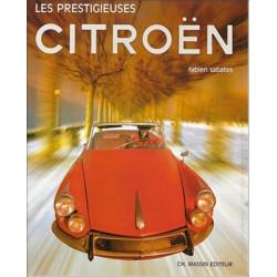 LES PRESTIGIEUSES CITROEN Librairie Automobile SPE 9782707201133