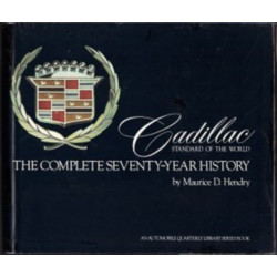 CADILLAC THE COMPLETE SEVENTY-YEAR HISTORY
