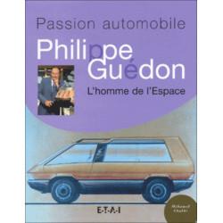 PHILIPPE GUEDON L'HOMME DE L'ESPACE Librairie Automobile SPE 9782726893210