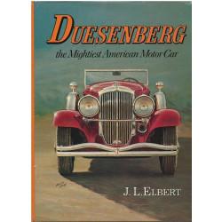 DUESENBERG THE MIGHTIEST AMERICAN MOTOR CAR Librairie Automobile SPE DUESENBERG