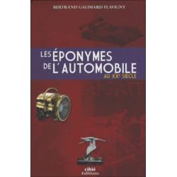 LES EPONYMES DE L'AUTOMOBILE AU XXe SCIECLE