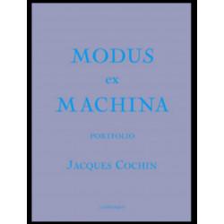 MODUS EX MACHINA - 24 planches (N°041/500) JACQUES COCHIN Librairie Automobile SPE 9782911825064