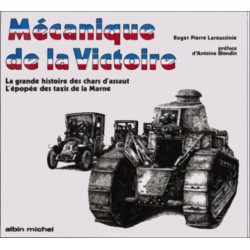 MECANIQUE DE LA VICTOIRE LA GRANDE HISTOIRE DES CHARS D'ASSAUT Librairie Automobile SPE B0000DQOEM