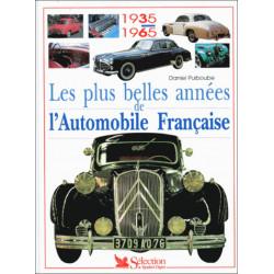 LES PLUS BELLES ANNEES DE L'AUTOMOBILE FRANCAISE