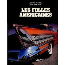 LES FOLLES AMERICAINES - EPA Librairie Automobile SPE 9782851201300