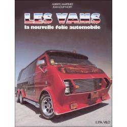 LES VANS, LA NOUVELLE FOLIE AUTOMOBILES / EPA Librairie Automobile SPE 9782851201096