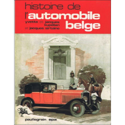 HISTOIRE DE L'AUTOMOBILE BELGE / EPA 1979 Librairie Automobile SPE 9782870570012