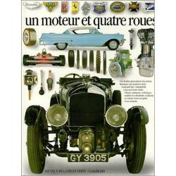 UN MOTEUR ET QUATRE ROUES Librairie Automobile SPE 9782070565139