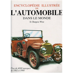 ENCYCLOPÉDIE ILLUSTRÉE DE L'AUTOMOBILE DANS LE MONDE Librairie Automobile SPE 9782865351893