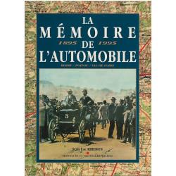LA MÉMOIRE DE L'AUTOMOBILE 1895 - 1995 Librairie Automobile SPE 9782868811387