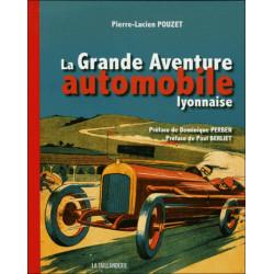 LA GRANDE AVENTURE AUTOMOBILE LYONNAISE Librairie Automobile SPE 9782876293373