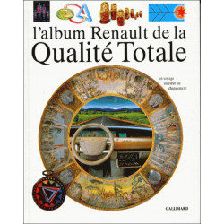 L'ALBUM RENAULT DE LA QUALITÉ TOTALE Librairie Automobile SPE 9782070591817