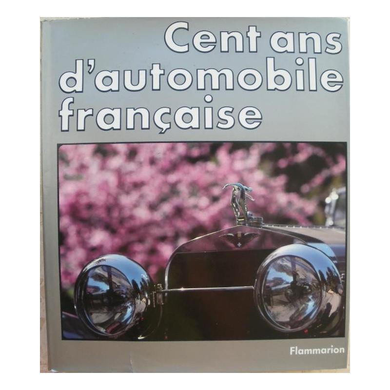 CENT ANS D'AUTOMOBILE FRANÇAISE (coffret) Librairie Automobile SPE 9782080120229
